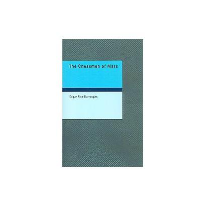 The Chessmen of Mars (Paperback)