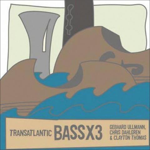 Transatlantic: Bassx3