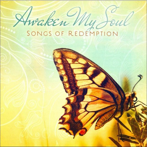 Awaken My Soul: Songs of Redemption