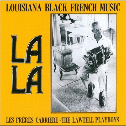 La La: Louisiana Black French Music