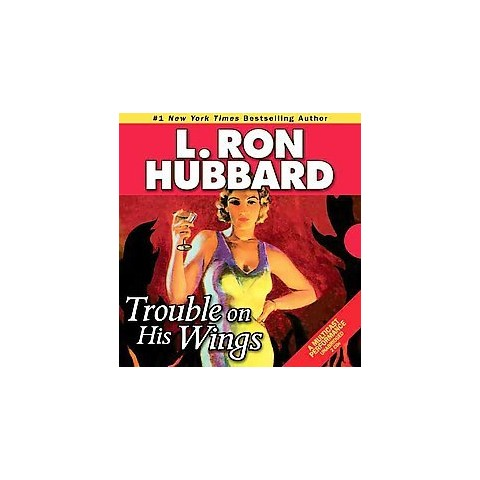Trouble on His Wings (Unabridged) (Compact Disc)