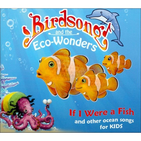 If I Were a Fish (And Other Ocean Songs for Kids)