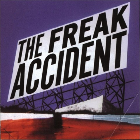 The Freak Accident (Lyrics included with album)