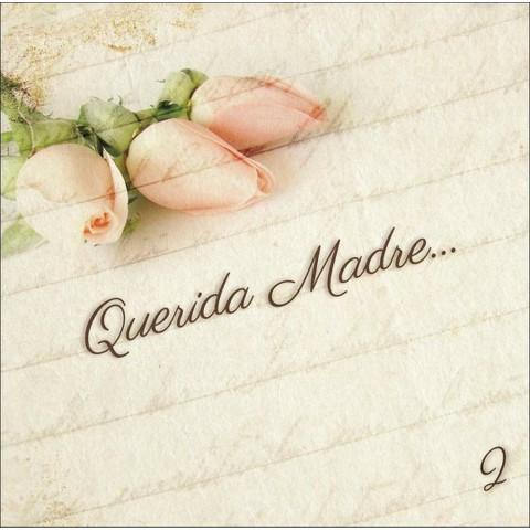 Querida Madre, Vol. 2