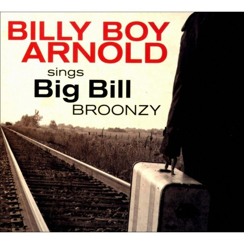 Billy Boy Arnold Sings Big Bill Broonzy