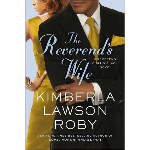 The Reverend's Wife by Kimberla Lawson Roby (Paperback)