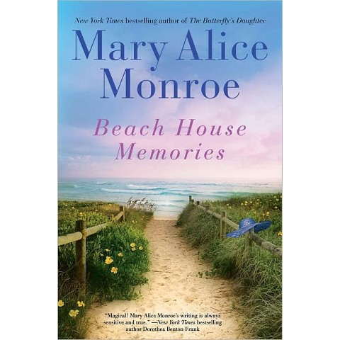 Beach House Memories by Mary Alice Monroe (Hardcover)