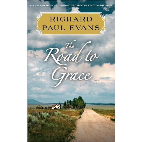 The Road to Grace by Richard Paul Evans (Hardcover)