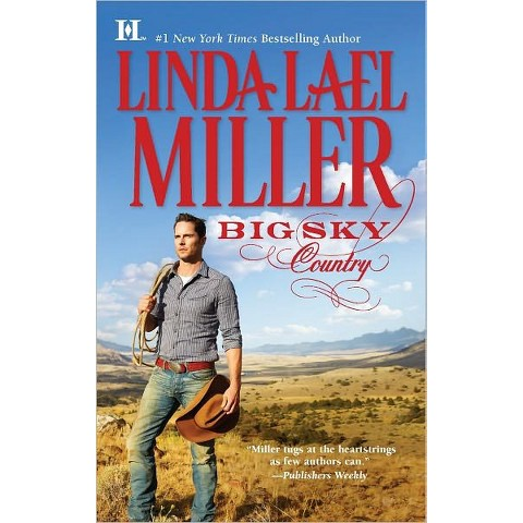 Big Sky Country by Linda Lael Miller(Paperback)