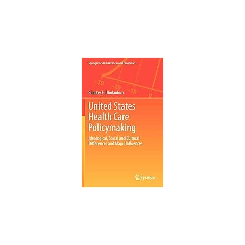 United States Health Care Policymaking (Hardcover)