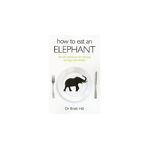 How to Eat an Elephant (Paperback)