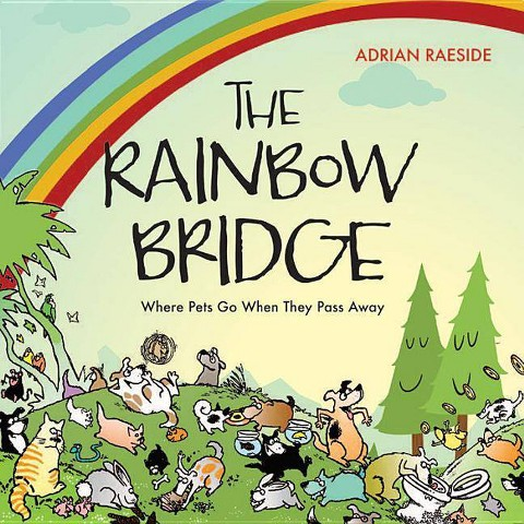 The Rainbow Bridge (Paperback)