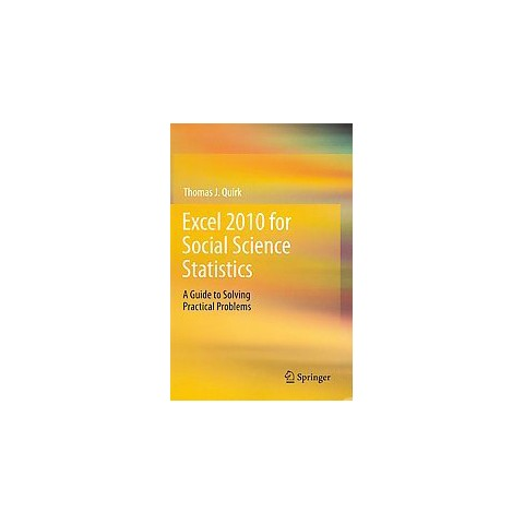 Excel 2010 for Social Science Statistics (Paperback)
