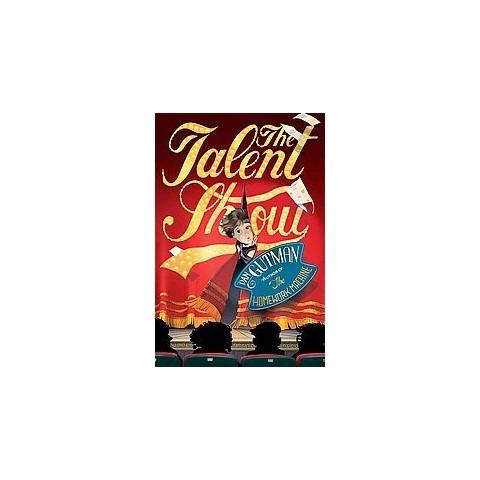 The Talent Show (Reprint) (Paperback)