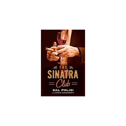 The Sinatra Club (Hardcover)