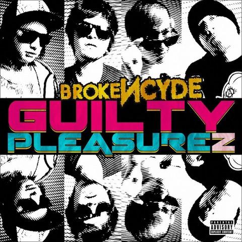 Guilty Pleasurez [Explicit Lyrics]