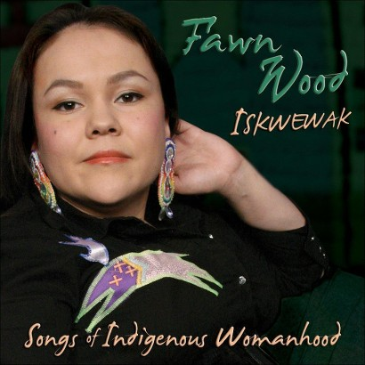 Iskwewak: Songs of Indigenous Womanhood