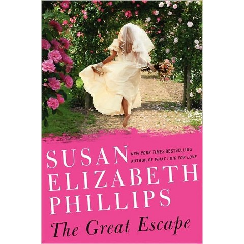 The Great Escape by Susan Elizabeth Phillips (Hardcover)