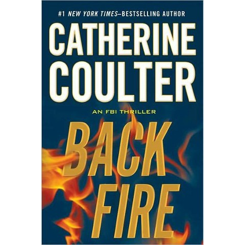 Backfire (FBI Series #16) by Catherine Coulter (Hardcover)