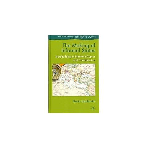 The Making of Informal States (Hardcover)