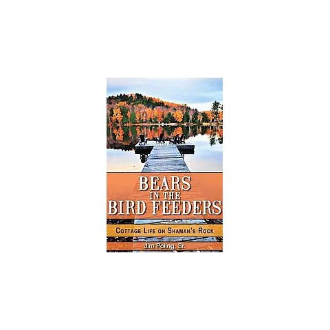 Bears in the Bird Feeders (Paperback)