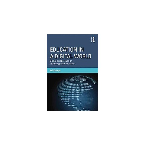 Education in a Digital World (Paperback)