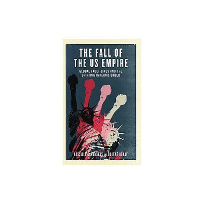 The Fall of the Us Empire (Hardcover)
