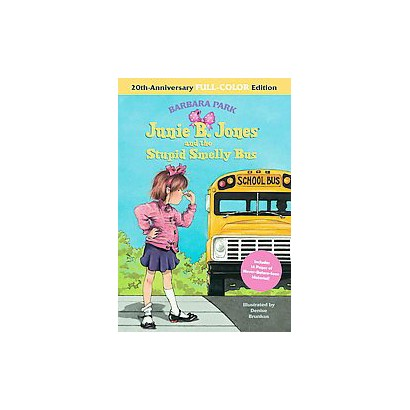 Junie B. Jones and the Stupid Smelly Bus (Anniversary) (Hardcover)
