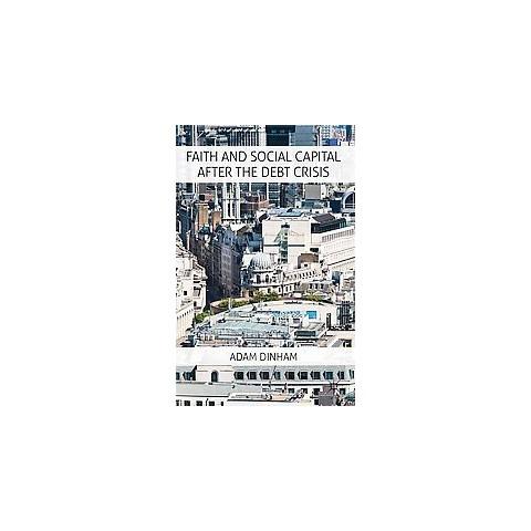 Faith and Social Capital After the Debt Crisis (Hardcover)
