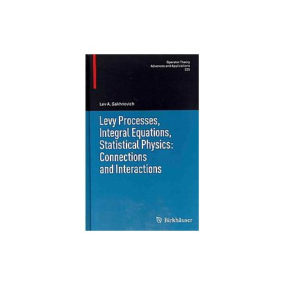 Levy Processes, Integral Equations, Statistical Physics (Hardcover)