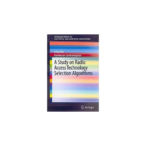 A Study on Radio Access Technology Selection Algorithms (Paperback)