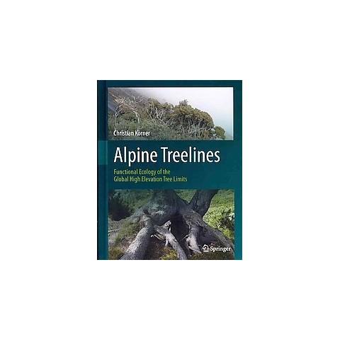 Alpine Treelines (Hardcover)