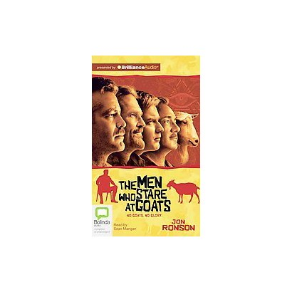 The Men Who Stare At Goats (Unabridged, Media Tie In) (Compact Disc)