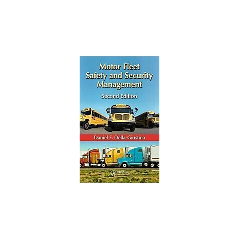 Motor Fleet Safety and Security Management (Revised) (Hardcover)