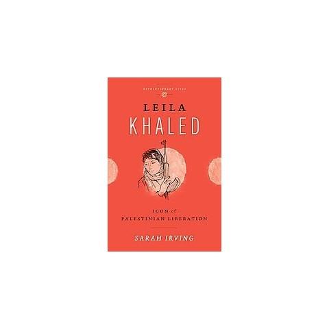 Leila Khaled (Hardcover)