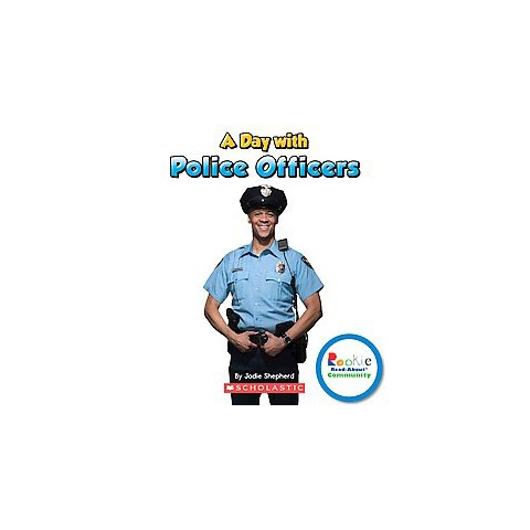 A Day With Police Officers (Hardcover)