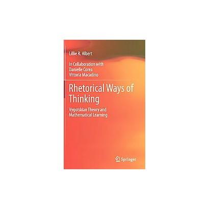 Rhetorical Ways of Thinking (Hardcover)