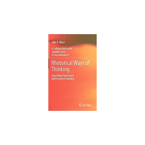 Rhetorical Ways of Thinking (Hardcover)