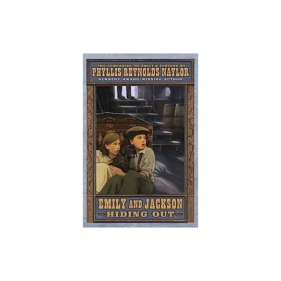 Emily and Jackson Hiding Out (Hardcover)