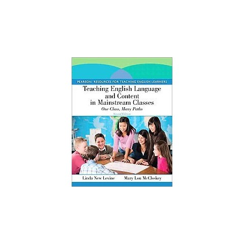 Teaching English Language and Content in Mainstream Classes (Paperback)