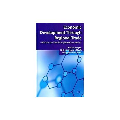 Economic Development Through Regional Trade (Hardcover)