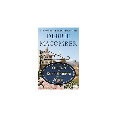 The Inn at Rose Harbor: A Novel by Debbie Macomber (Hardcover)
