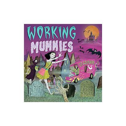 Working Mummies (Hardcover)