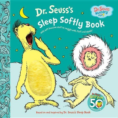 Dr. Seuss's Sleep Softly Book : With Soft Seussian Stuff to Snuggle With Fluff and Squish! (Hardcover)