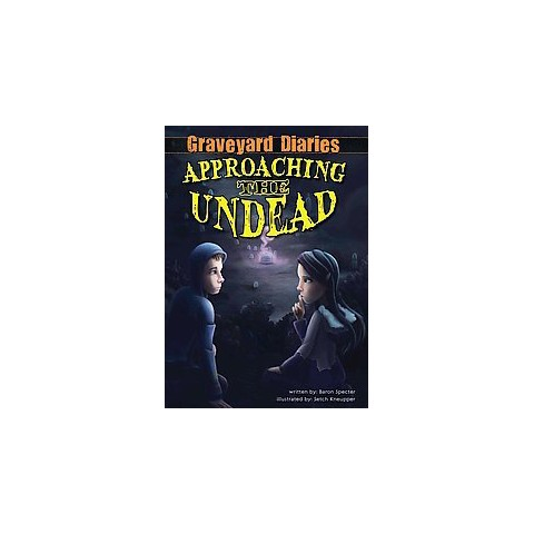 Approaching The Undead (Hardcover)