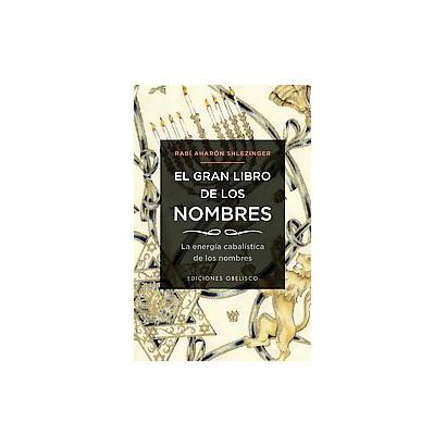 El gran libro de los nombres / The Book of Names (Paperback)