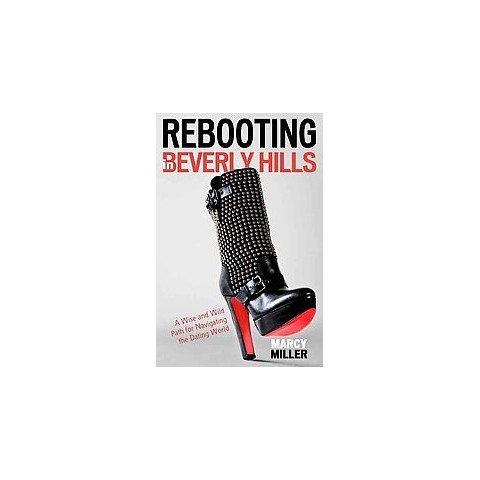 Rebooting in Beverly Hills (Hardcover)