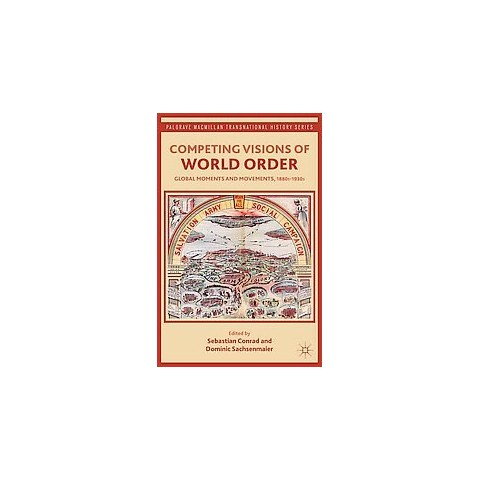 Competing Visions of World Order (Reprint) (Paperback)