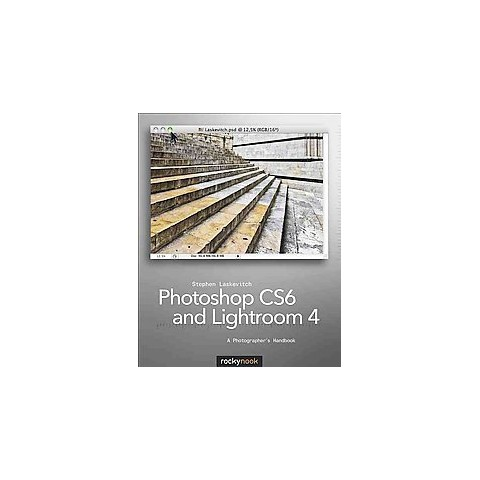 Photoshop CS6 and Lightroom 4 (Paperback)