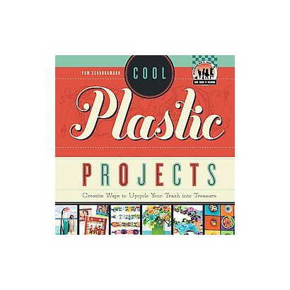Cool Plastic Projects (Hardcover)